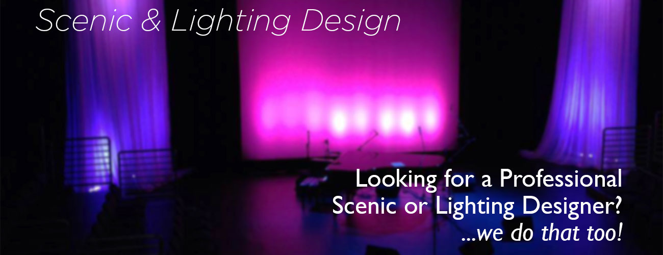 Scenic and Lighting Design